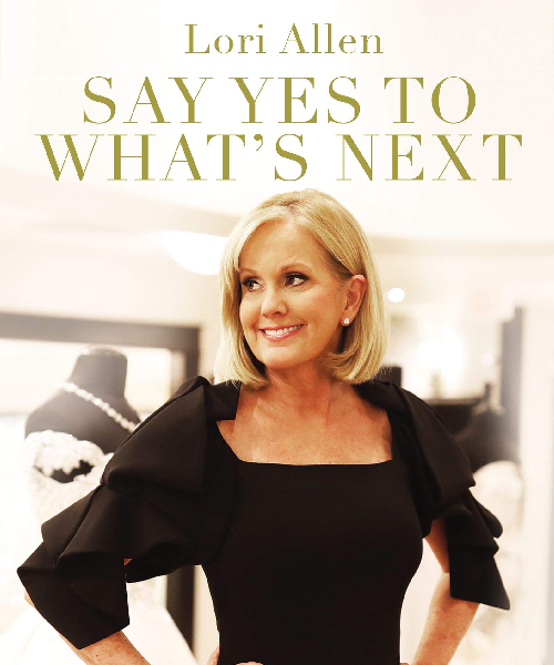Book jacket for Lori Allen's Say Yes to What's Next
